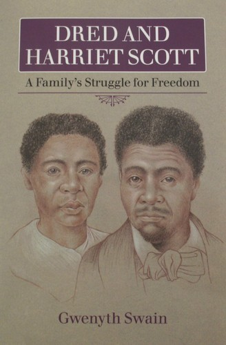 Dred and Harriet Scott by Gwenyth Swain